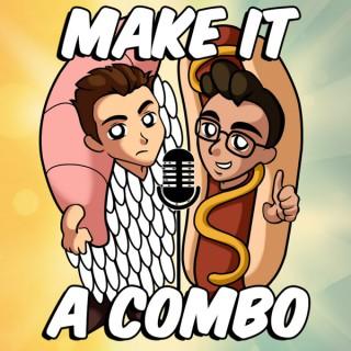 Make It A Combo