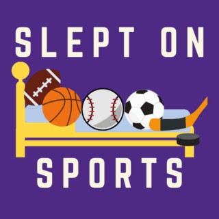 Slept On Sports