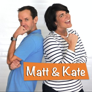 Matt and Kate