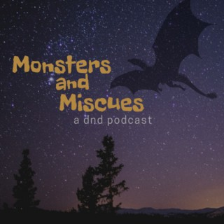 Monsters and Miscues
