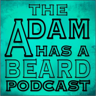 Adam Has A beard