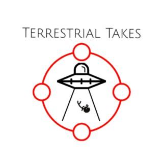 Terrestrial Takes