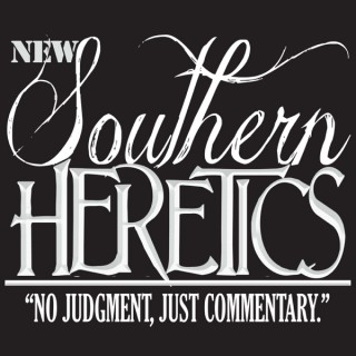 New Southern Heretics