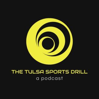 THE TULSA SPORTS DRILL