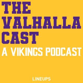 Valhalla Cast: Minnesota Vikings Podcast