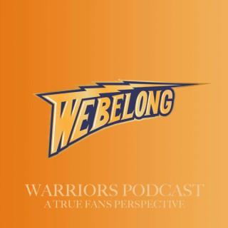 We Belong: A Golden State Warriors Podcast