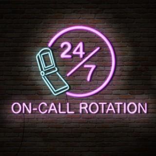 On Call Rotation
