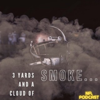 3 Yards and A Cloud of Smoke