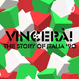 Vincerà! The story of Italia '90