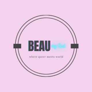 Beau my God