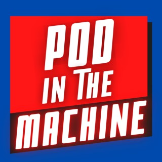 Pod in the Machine