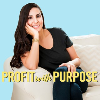 Profit With Purpose by Anna Goldstein
