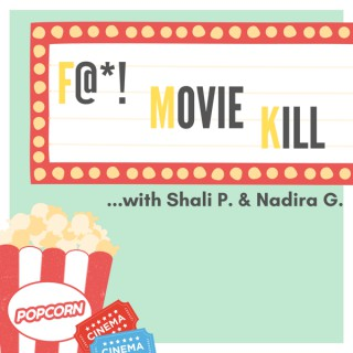 F@*! Movie Kill