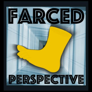 Farced Perspective