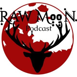 Raw Moon