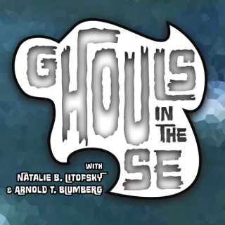 Ghouls in the House