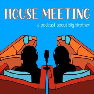 House Meeting