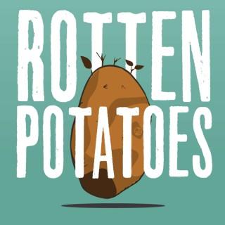 Rotten Potatoes