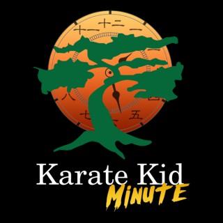Karate Kid Minute