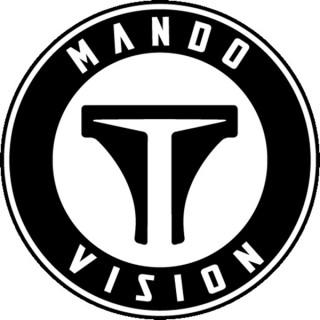 Mando Vision: A Star Wars Podcast