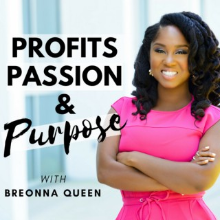 Profits, Passion, and Purpose