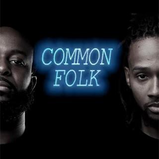 Common Folk Podcast