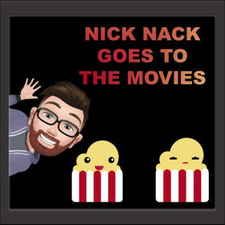 Nick Nack Goes To The Movies