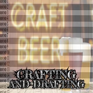 Crafting and Drafting