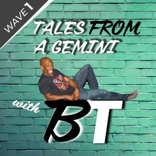 Tales From A Gemini