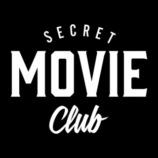 Secret Movie Club Podcast
