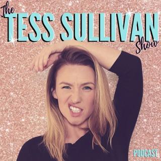 The Tess Sullivan Show Podcast