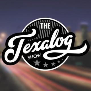 The Texalog Show