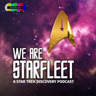 We Are Starfleet: A Star Trek Podcast