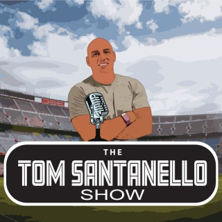 The Tom Santanello Show
