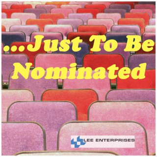 ... Just To Be Nominated