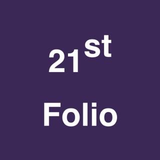 21st Folio Podcast