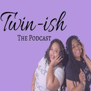 Twin-ish