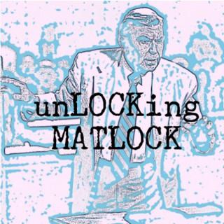 Unlocking Matlock