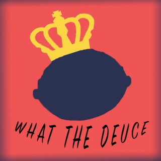 What The Deuce Podcast