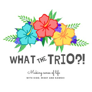 What The Trio?!