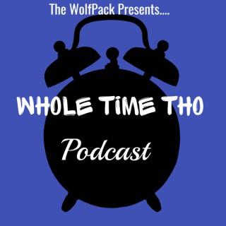 WholeTimeTho Podcast