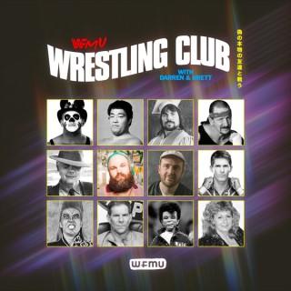 Wrestling Club with Darren and Brett | WFMU
