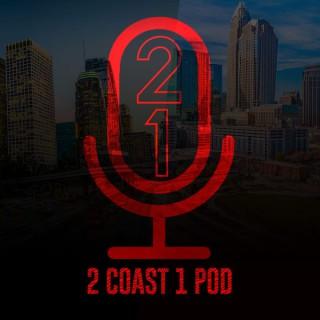 2 Coast 1 Pod