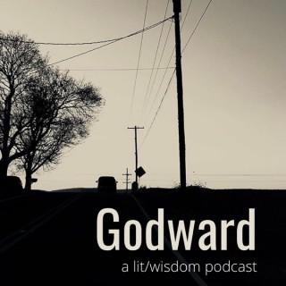 Godward: A Lit-Wisdom Podcast