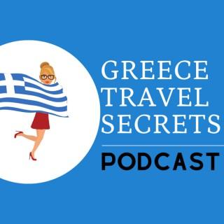 Greece Travel Secrets Podcast
