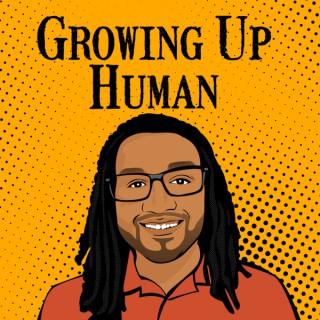 Growing Up Human
