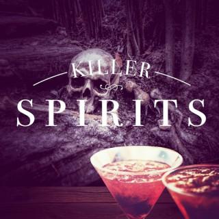 Killer Spirits Podcast