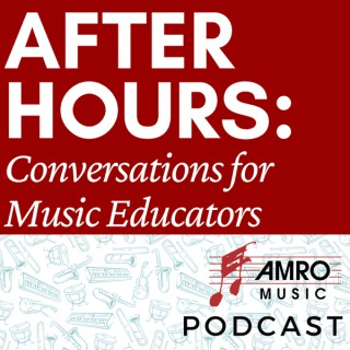 After Hours: Conversations for Music Educators