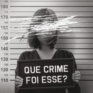 Que Crime Foi Esse?