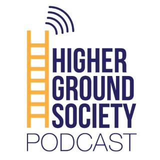 Higher Ground Society Podcast